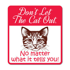 Don't Let The Cat Out Red Warning Home Sticker Decal Stickers Pet Art Laptop ...