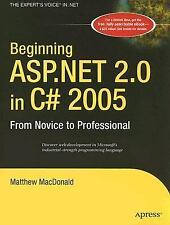 Beginning ASP.Net 2.0 in C# 2005: From Novice to Professional: By Matthew Mac...