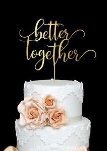 Better Together Wedding Cake Topper Bridal Shower Modern Cake Topper Wood Rustic