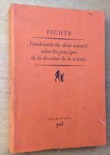1984 FICHTE Fondements du droit naturel selon les principes de la doctrine....