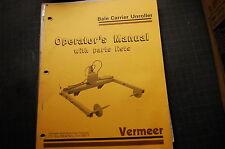 VERMEER BALE CARRIER UNROLLER Parts Operator Maintenance Owner Manual book LIST