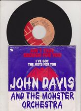 """John Davis And The Monster Orchestra - Ain´t That Enough For 7"""" Single near mint"""
