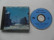TED BIRD - Made in America (CD 1991) CANADA Pressing