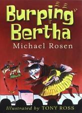 Burping Bertha,Michael Rosen, Tony Ross