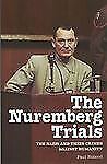 The Nuremberg Trials: The Nazis and Their Crimes Against Humanity-ExLibrary