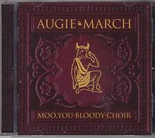 AUGIE MARCH - MOO YOU BLOODY CHOIR - CD - NEW