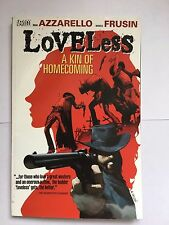 Loveless TP Vol 01 A Kin Of Homecoming by Brian Azzarello (Paperback, 2006) -VGC