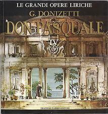 G. DONIZETTI # DON PASQUALE - Vol. 4 - GRANDI OPERE LIRICHE 62 - FABBRI ED.