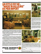 PUBLICITE ADVERTISING  1980    PIER  IMPORT  mobilier exotique