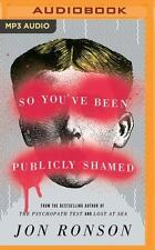 SO YOU'VE BEEN PUBLICLY SHAMED by JON RONSON UNABDGED MP3 AUDIOBOOK FREE SHIP