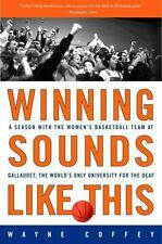 Winning Sounds Like This: A Season with the Women's Basketball Team at-ExLibrary