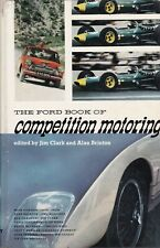 The Ford Book Of Competition Motoring edited by Jim Clark & Alan Brinton (1965)