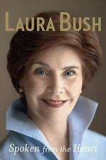 Spoken from the Heart by Laura Bush (2010, Hardcover)