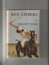 RED EMBERS. By Dorothy Lyons. Illustrated by Wesley Dennis. 1948. Nice Book.