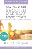 Saving Your Second Marriage Before It Starts Workbook for Women Updated: Nine Qu