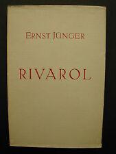Ernst Jünger RIVAROL 1956 Erste Ausgabe Leinen