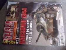 $$p Revue Steel Masters HS N°22 Varsovie 1944  Morser Karl  SdKfz 251  Hetzer
