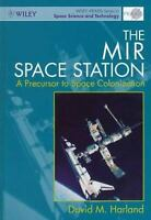 Mir Space Station : A Precursor to Space Colonization Hardcover D. M. Harland