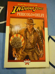 Pericolo a Delfi Rob MacGregor Indiana Jones