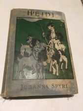VTG Heidi Johanna Spyri Story For Girls 1901 First Edition Not Illustrated Burt