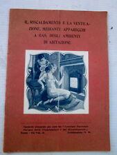 Opuscolo 1927 Riscaldamento e ventilazione gas - STUFE - CAMINETTI-IRRADIAZIONE