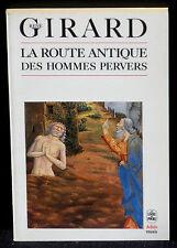 René Girard La route antique des hommes pervers Livre de poche, Biblio essais NM