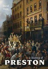"""VERY GOOD"" A History of Preston, Hunt, David, Book"
