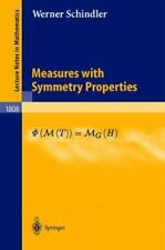 Measures with Symmetry Properties: By Jochen Wengenroth, W Schindler, Werner ...