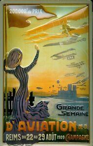 Grande Semaine d Aviation 1909 Blechschild schild 3D geprägt Tin Sign 20 x 30 cm
