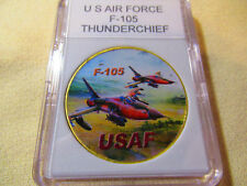 U S AIR FORCE F-105 THUNDERCHIEF Challenge Coin