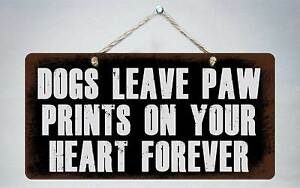 """228HS Dogs Leave Paw Print On Heart Forever 5""""x10"""" Aluminum Hanging Novelty Sign"""