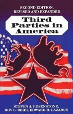 Third Parties in America: Citizen Response to Major Party Failure, Updated and E