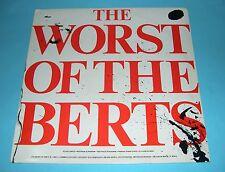 Alberto Y Lost Trios Paranoias - Worst Of The Berts LP (MOGO 4008) Original 1980