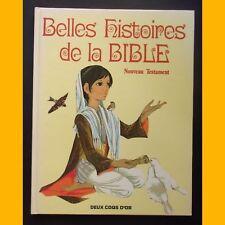 BELLES HISTOIRES DE LA BIBLE Nouveau Testament J. & A. Grahame Johnstone 1980