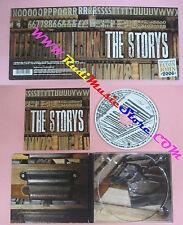 CD THE STORYS Omonimo Same 2006 Europe KOROVA DIGIPACK no lp mc dvd (CS14)*