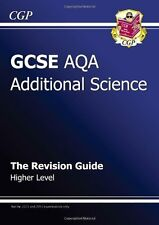 GCSE Additional Science AQA Revision Guide - Higher By CGP Books