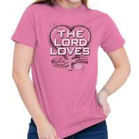 The Lord Loves Jesus Christ Christian Religious Lord God T Shirt