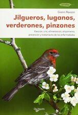Jilgueros - Luganos - Verderones - Pinzones GIANNI RAVAZZI de Vecchi CARDUELIS