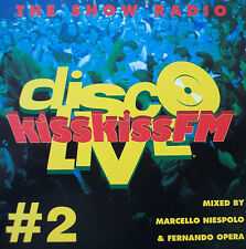 MARCELLO NIESPOLO & FERNANDO OPERA – DISCO LIVE KISSKISSFM #2CD003