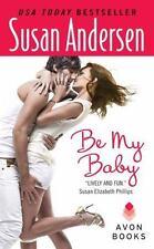Andersen, Susan .. Be My Baby