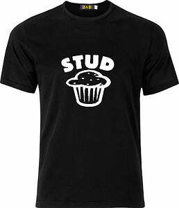 STUD MUFFIN PARTY VALENTINES GIFT COTTON T SHIRT
