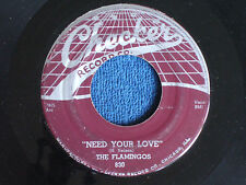 The Flamingos/Need Your Love-I'll Be Home/1956/Checker 830/VG+ to EX-