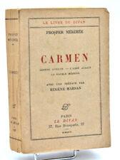 Prosper Mérimée : CARMEN. Editions du Divan 1927