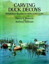 Carving Duck Decoys (Dover Woodworking), Hillman, Anthony, Shourds, Harry V., Go
