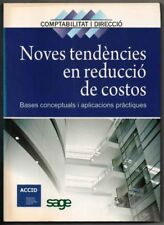 NOVES TENDENCIES EN REDUCCIO DE COSTOS - ACCID - EN CATALAN