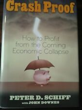 Crash-proof: How to Profit from the Coming Economic Collapse by John Downes,...