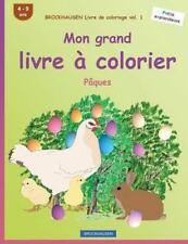 Pâques: BROCKHAUSEN Livre de Coloriage Vol. 1 - Mon Grand Livre à Colorier :...