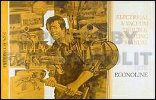 1979 Ford Econoline Van Electrical Manual 79 Club Wagon E100 E150 E250 E350