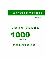 John Deere 1000 Series 1010 Tractor Service Manual Reproduction