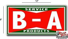"(BA-3) 12"" BA B A GASOLINE OIL VINYL DECAL FOR ANY GAS SIGNS LUBESTERS"